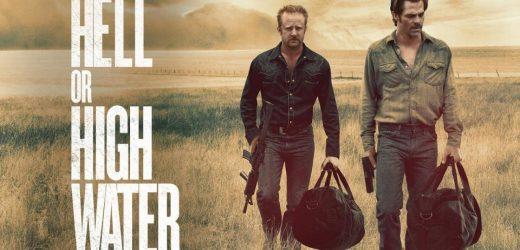"""start nieuwe filmjaar met """"Hell or High Water"""""""
